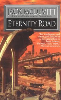 Eternity Road - Jack McDevitt