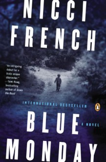 Blue Monday: A Novel - Nicci French