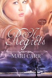 No Regrets - Mari Carr