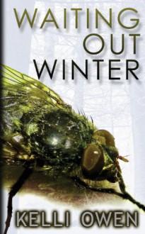 Waiting Out Winter - Kelli Owen