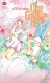 Our Gentle Love - Mikiko Satsuki