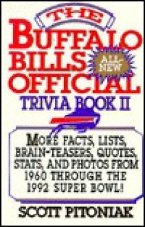 The Buffalo Bills Official All New Trivia Book, II - Scott Pitoniak