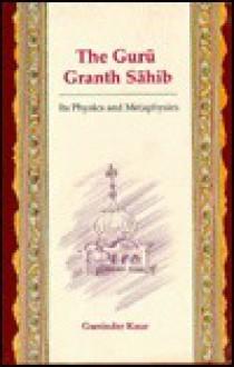 Guru Granth Sahib - Guninder Kaur