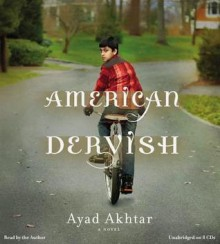 American Dervish [With Earbuds] - Ayad Akhtar