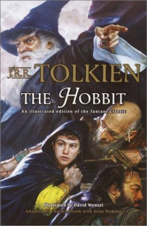 The Hobbit: An Illustrated Edition of the Fantasy Classic (Graphic Novel) - J.R.R. Tolkien, Chuck Dixon, Sean Deming, David Wenzel