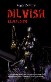 Dilvish, el maldito (Dilvish, #1) - Roger Zelazny