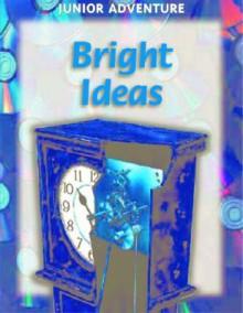 Bright Ideas - Sharon Dalgleish, Richard Wood