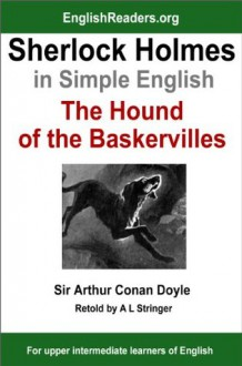 Sherlock Holmes in Simple English: The Hound of the Baskervilles - A.L. Stringer, Arthur Conan Doyle