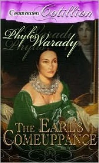 The Earl's Comeuppance - Phylis Ann Warady