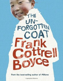 The Unforgotten Coat - Frank Cottrell Boyce,Carl Hunter,Clare Heney
