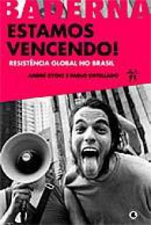 Estamos Vencendo! - Resistência Global no Brasil - André Ryoki