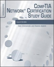 Comptia Network+ Certification Study Guide 2e: Exam N10-004 - Robert Shimonski, Naomi J. Alpern, Michael Cross
