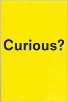 Curious?: Discover the Missing Ingredient to a Fulfilling Life - Todd Kashdan