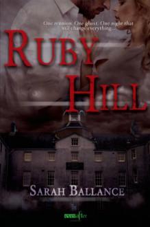 Ruby Hill - Sarah Ballance