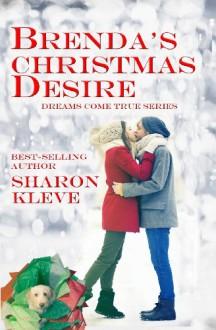 Brenda's Christmas Desire - Sharon Kleve