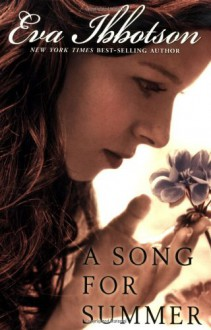 A Song for Summer - Eva Ibbotson