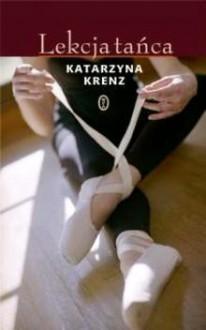Lekcja tańca - Katarzyna Krenz