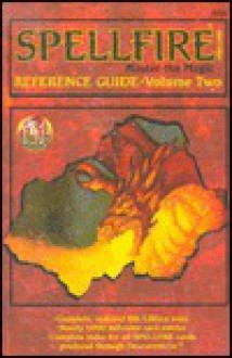 Spellfire Reference Guide, Volume 2 (Spellfire Card Game Accessory) (v. 2) - Lester W. Smith, Bruce Nesmith