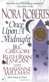 Once Upon a Midnight - Ruth Ryan Langan, Jill Gregory, Marianne Willman, Nora Roberts