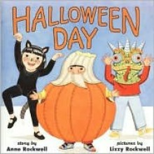 Halloween Day - Anne F. Rockwell, Lizzy Rockwell