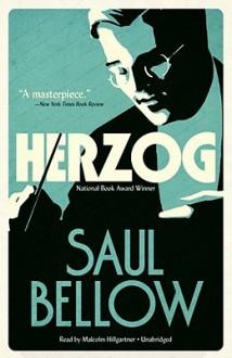 Herzog [With Earbuds] - Saul Bellow, Malcolm Hillgartner