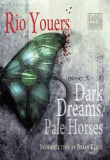 PS Showcase #10: Dark Dreams, Pale Horses [hc] - Rio Youers