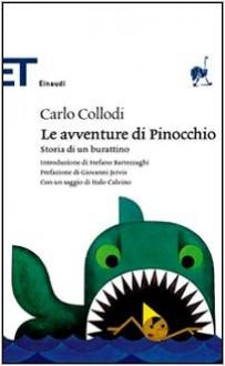 Le avventure di Pinocchio. Storia di un burattino - Stefano Bartezzaghi, Italo Calvino, Carlo Collodi, Giovanni Jervis