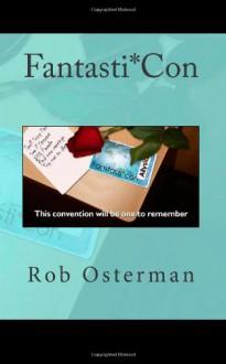Fantasti*Con - Rob Osterman