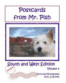 Postcards from Mr. Pish: South and West Edition (Mr. Pish Educational Series) - K.S. Brooks