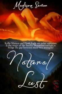 Natural Lust - Madison Sevier