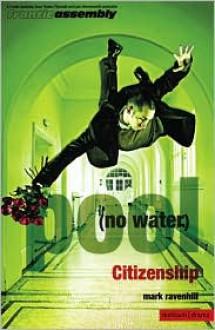 Pool (No Water) & Citizenship - Mark Ravenhill