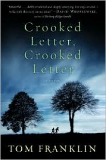 Crooked Letter, Crooked Letter -