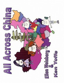 All Across China - Ellen Weisberg, Ken Yoffe