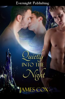 Quietly into the Night - James Cox