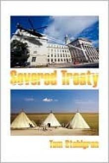 Severed Treaty - Tom Stohlgren