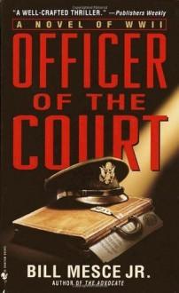 Officer of the Court - Bill Mesce Jr.