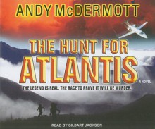 The Hunt For Atlantis - Andy McDermott, Gildart Jackson