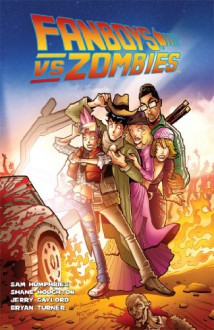 Fanboys Vs. Zombies Vol. 3 - Sam Humphries, Shane Houghton, Jerry Gaylord