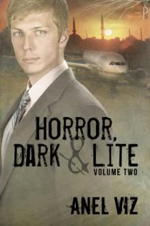 Horror Lite (Horror, Dark and Lite) - Anel Viz