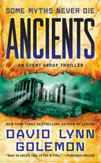 Ancients: An Event Group Thriller - David Lynn Golemon