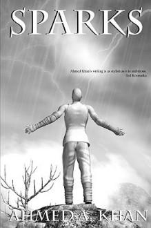 Sparks - Ahmed A. Khan