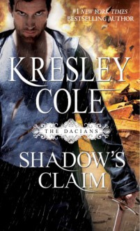 Shadow's Claim - Kresley Cole