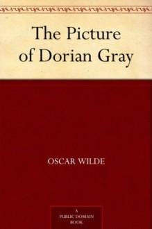 Das Bildnis des Dorian Grey - Oscar Wilde
