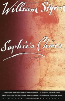 Sophie's Choice - William Styron