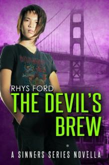 The Devil's Brew (Sinners Series) - Rhys Ford