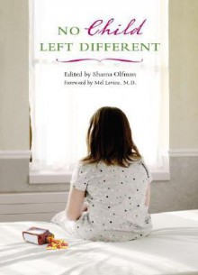 No Child Left Different - Sharna Olfman