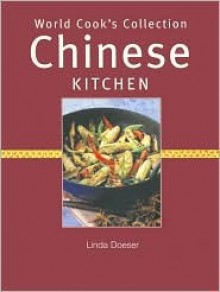Chinese kitchen (World cook's collection) - Linda Doeser
