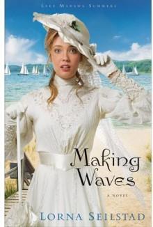 Making Waves - Lorna Seilstad