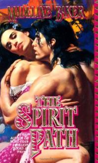 The Spirit Path - Madeline Baker