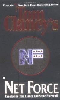 Net Force - Tom Clancy, Steve Perry, Steve Pieczenik